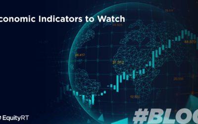 Economic Indicators to Watch
